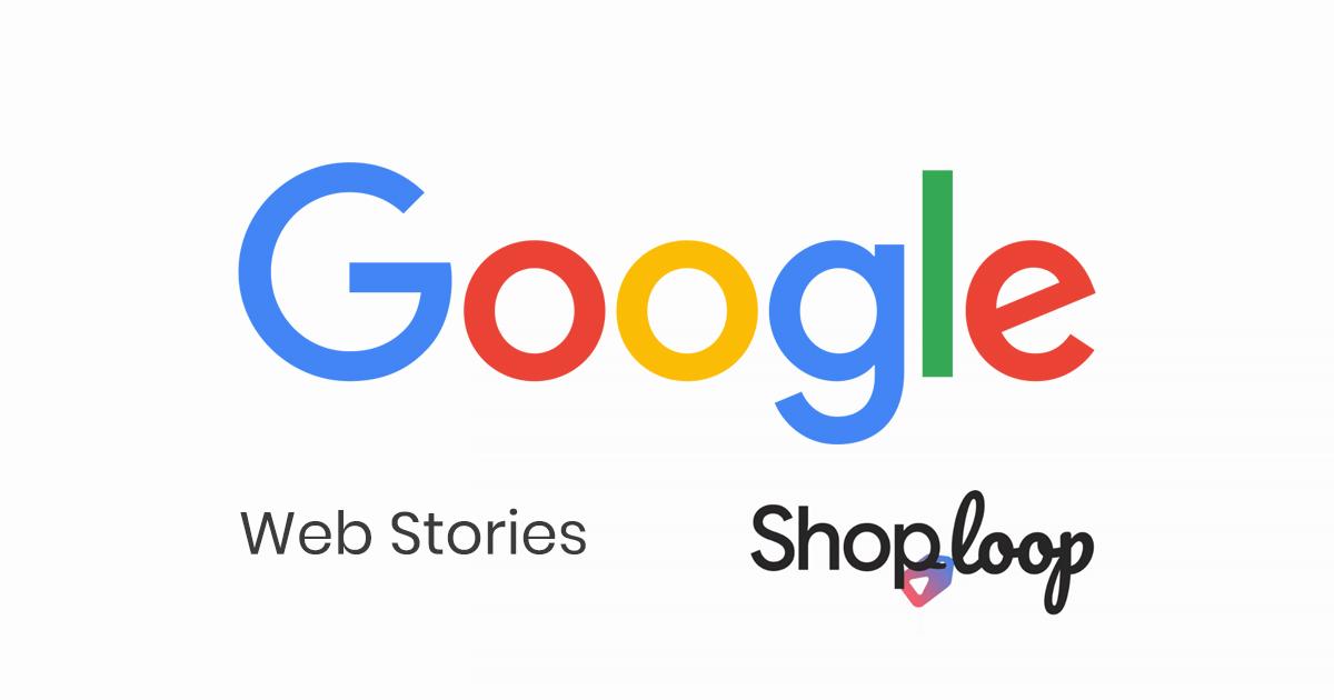 Google web stories og shoploop